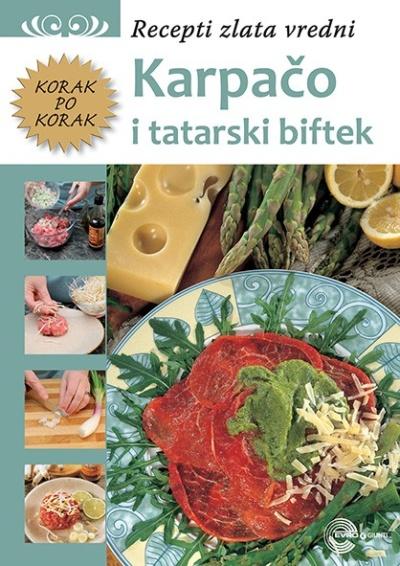 Karpačo i tatarski biftek