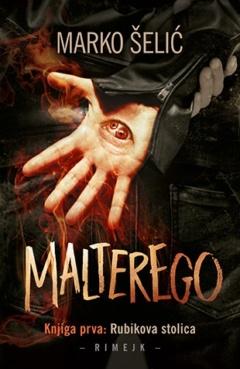 Malterego – Knjiga prva: Rubikova stolica