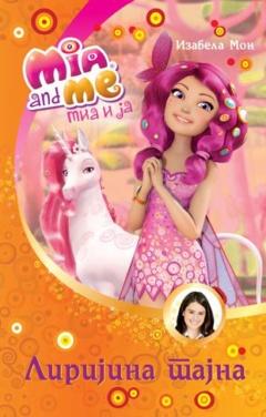 Mia i ja: Lirijina tajna
