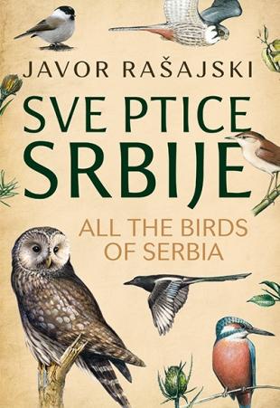 Sve ptice Srbije / All the Birds of Serbia