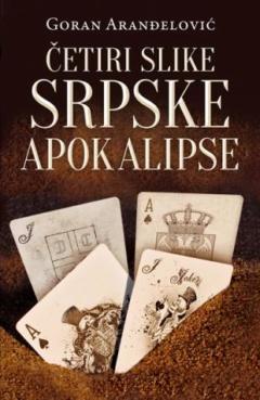 Četiri slike srpske apokalipse