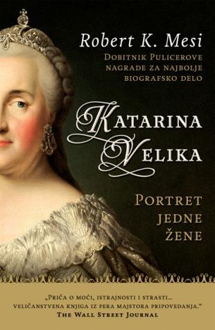 Katarina Velika - Portret jedne žene
