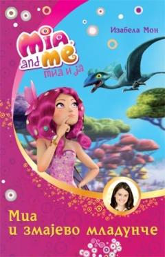 Mia i ja: Mia i zmajevo mladunče