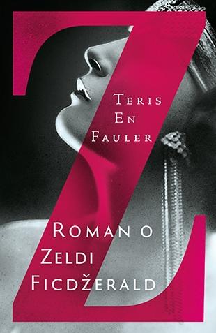 Z: Roman o Zeldi Ficdžerald
