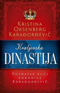 Kraljevska dinastija – Povratak kući porodice Karađorđević