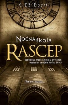 Noćna škola – Rascep