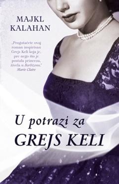 U potrazi za Grejs Keli