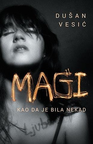 Magi – Kao da je bila nekad