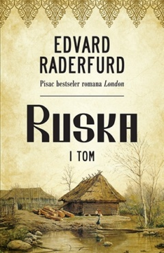 Ruska – I tom