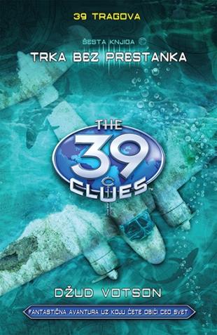 39 tragova: Trka bez prestanka – šesta knjiga