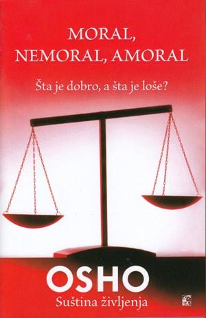 Moral, nemoral, amoral