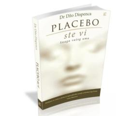 Placebo ste Vi Snaga vašeg uma