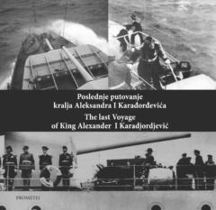 Poslednje putovanje kralja Aleksandra I Karađorđevića