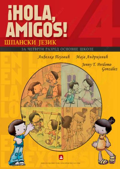 HOLA AMIGOS - španski jezik 4