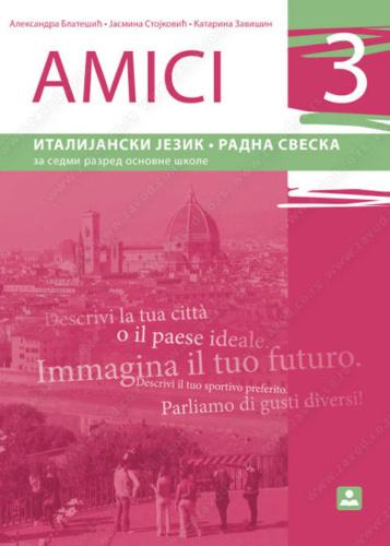 AMICI 3 – italijanski jezik radna sveska za 7. razred osnovne škole