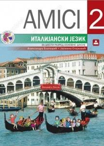 AMICI 2 - italijanski jezik za 6. razred osnovne škole