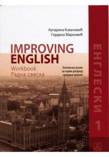 IMPROVING ENGLISH 1, radna sveska iz engleskog jezika za 1. razred srednje škole