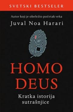 Homo Deus: Kratka istorija sutrašnjice