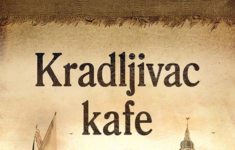 """Prikaz istorijsko-pustolovnog romana o kafi Toma Hilenebranda, """"Kradljivac kafe"""""""