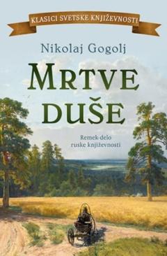 Mrtve duše – Nikolaj Gogolj