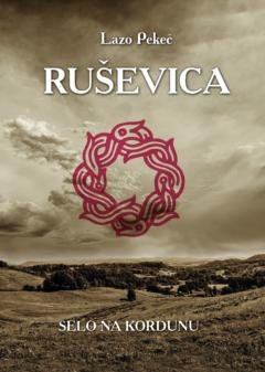 Ruševica – Selo na Kordunu