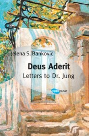 DEUS ADERIT / LETTERS TO DR. JUNG