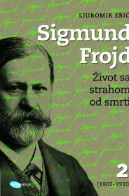 SIGMUND FROJD ŽIVOT SA STRAHOM OD SMRTI (1902-1920), 2.