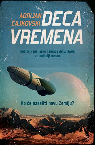 """Knjiga """"Deca vremena"""" Adrijana Čajkovskog"""