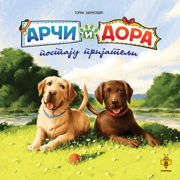 Arči i Dora postaju prijatelji