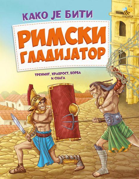 Kako je biti rimski gladijator