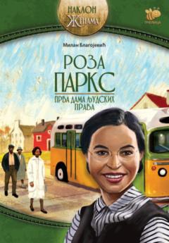 Roza Parks – prva dama ljudskih prava
