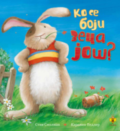 Ko se boji zeca još?