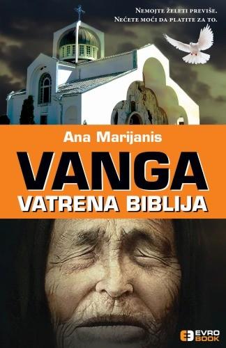 Vanga – Vatrena biblija