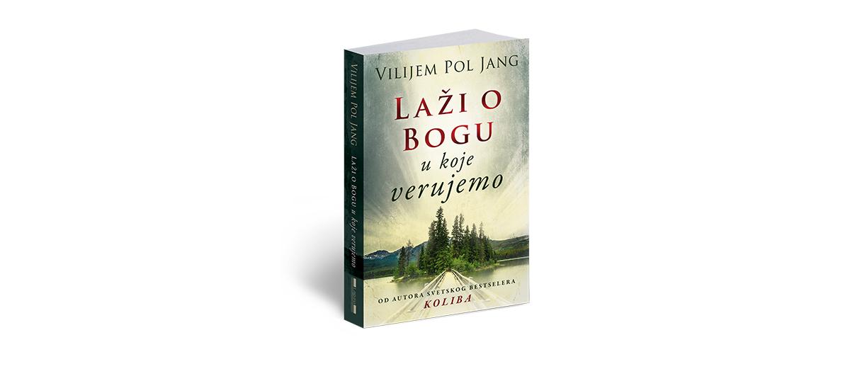 Vilijem Pol Jang, Laži o Bogu u koje verujemo knjiga Vilijem Pol Jang