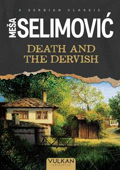 Dervish and the Death