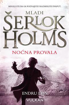 MLADI ŠERLOK HOLMS: NOĆNA PROVALA
