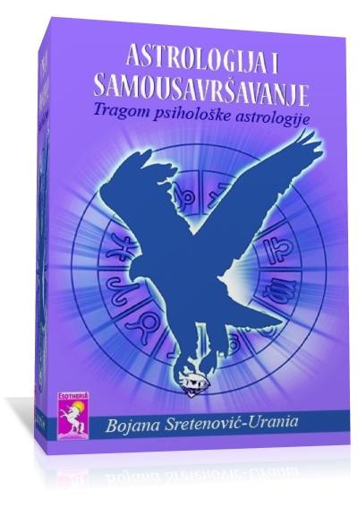 ASTROLOGIJA I SAMOUSAVRŠAVANJE – tragom psihološke astrologije
