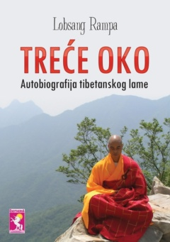 TREĆE OKO – Autobiografija tibetanskog lame