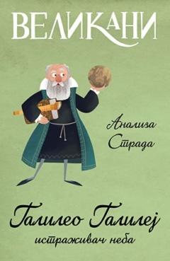 Velikani – Galileo Galilej, istraživač neba