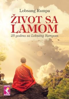ŽIVOT SA LAMOM – 25 godina sa Lobsang Rampom