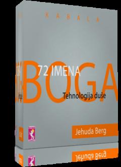 Jehuda Berg: 72 IMENA BOGA – Tehnologija duše
