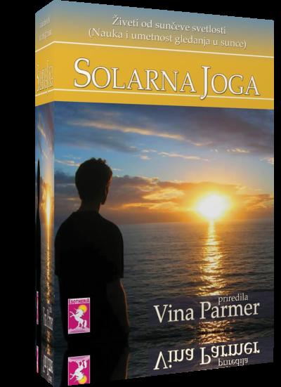 SOLARNA JOGA – Živeći od sunčeve svetlosti