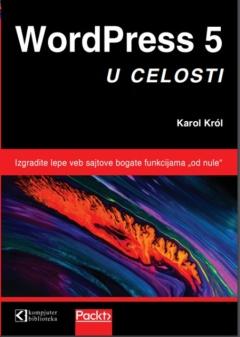 WordPress 5 u celosti, VII izdanje Karol K.