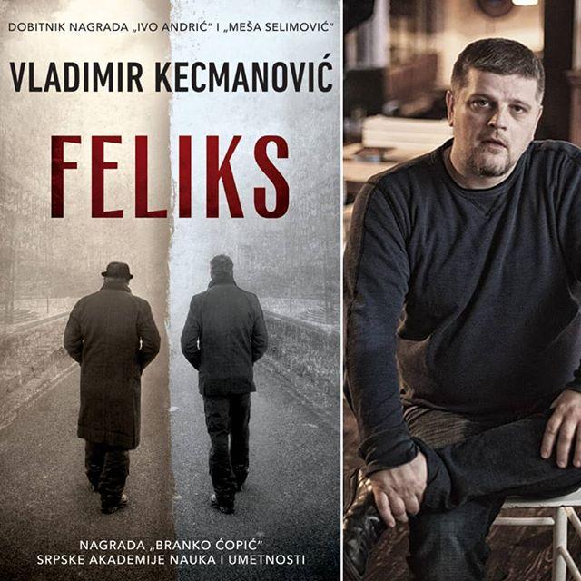 """""""Feliks"""" Vladimira Kecmanovića"""