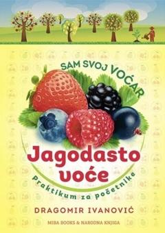 Jagodasto voće – praktikum za početnike