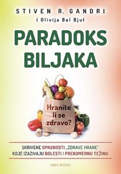 Paradoks biljaka (Hranite li se zdravo?)