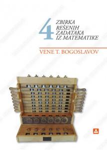 Zbirka rešenih zadataka iz MATEMATIKE 4 – VENE BOGOSLAVOV