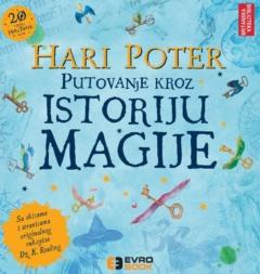 Hari Poter i putovanje kroz istoriju magije