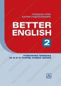 BETTER ENGLISH 2 – gramatička vežbanja za 3. i 4. razred gimnazija i stručnih škola