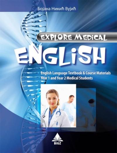 Explore Medical English - Udžbenik engleskog jezika za prvi i drugi razred srednje medicinske škole